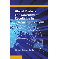 Global Markets and Government Regulation in Telecommunications (BOK)
