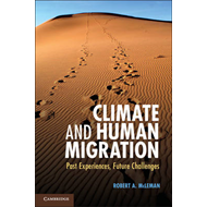 Climate and Human Migration: Past Experiences, Future Challenges (BOK)