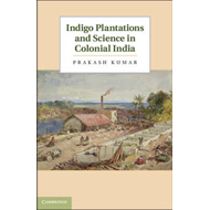 Indigo Plantations and Science in Colonial India (BOK)