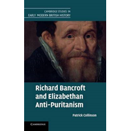 Richard Bancroft and Elizabethan Anti-Puritanism (BOK)