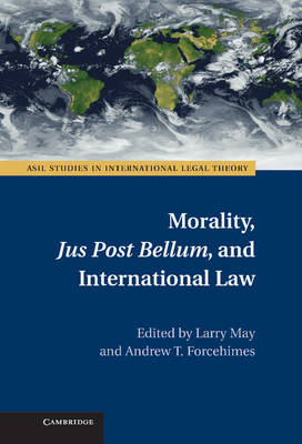 Morality, Jus Post Bellum, and International Law (BOK)