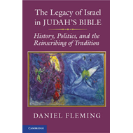 The Legacy of Israel in Judah's Bible: History, Politics, and the Reinscribing of Tradition (BOK)