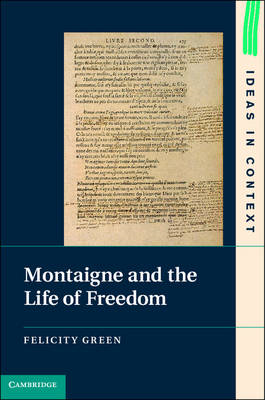 Montaigne and the Life of Freedom (BOK)
