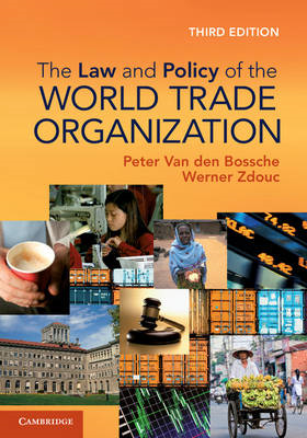 The Law and Policy of the World Trade Organization: Text Cases and Materials (BOK)