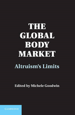 The Global Body Market: Altruism's Limits (BOK)