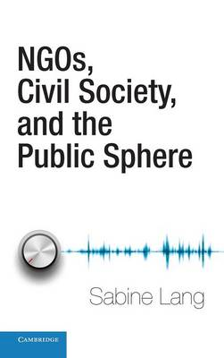 NGOs, Civil Society, and the Public Sphere (BOK)