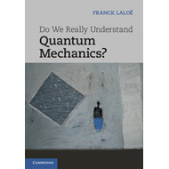 Do We Really Understand Quantum Mechanics? (BOK)