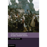 Crime and Punishment in Early Modern Russia (BOK)
