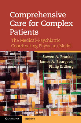 Comprehensive Care for Complex Patients: The Medical-Psychiatric Coordinating Physician Model (BOK)