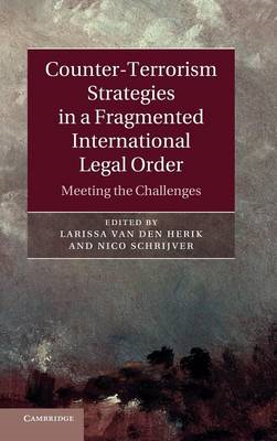 Counter-Terrorism Strategies in a Fragmented International L (BOK)