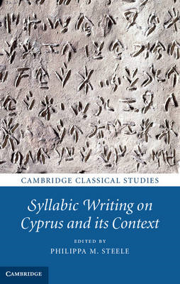 Syllabic Writing on Cyprus and its Context (BOK)