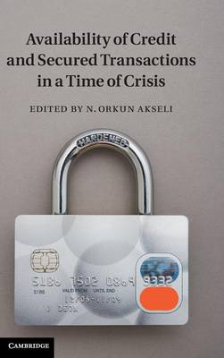 Availability of Credit and Secured Transactions in a Time of (BOK)