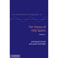 Theory of H(b) Spaces: Volume 1 (BOK)