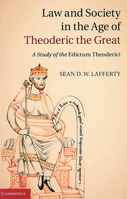 Law and Society in the Age of Theoderic the Great: A Study of the Edictum Theoderici (BOK)