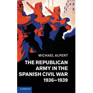Republican Army in the Spanish Civil War, 1936-1939 (BOK)