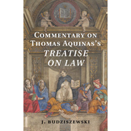 Commentary on Thomas Aquinas's Treatise on Law (BOK)