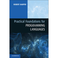 Practical Foundations for Programming Languages (BOK)