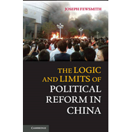The Logic and Limits of Political Reform in China (BOK)