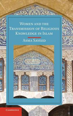 Women and the Transmission of Religious Knowledge in Islam (BOK)