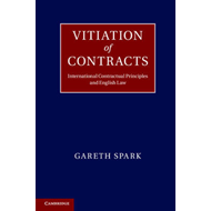 Vitiation of Contracts: International Contractual Principles and English Law (BOK)
