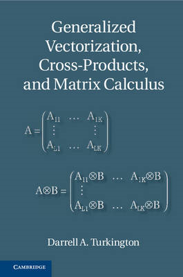 Generalized Vectorization, Cross-Products, and Matrix Calcul (BOK)