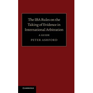 IBA Rules on the Taking of Evidence in International Arbitra (BOK)