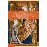 Vision, Devotion, and Self-Representation in Late Medieval A (BOK)