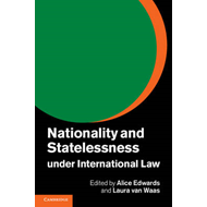 Nationality and Statelessness under International Law (BOK)