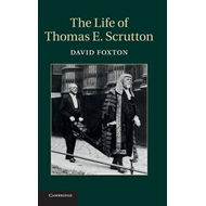 Life of Thomas E. Scrutton (BOK)