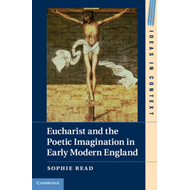 Eucharist and the Poetic Imagination in Early Modern England (BOK)
