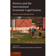 Poverty and the International Economic Legal System (BOK)