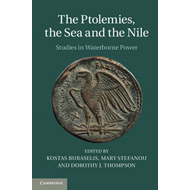 Ptolemies, the Sea and the Nile (BOK)