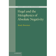 Hegel and the Metaphysics of Absolute Negativity (BOK)