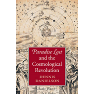 Paradise Lost and the Cosmological Revolution (BOK)