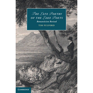 The Late Poetry of the Lake Poets: Romanticism Revised (BOK)