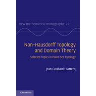 Non-Hausdorff Topology and Domain Theory: Selected Topics in Point-Set Topology (BOK)