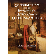 Consumerism and the Emergence of the Middle Class in Colonia (BOK)