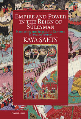 Empire and Power in the Reign of Suleyman (BOK)
