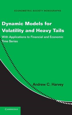 Dynamic Models for Volatility and Heavy Tails (BOK)
