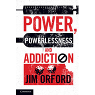 Power, Powerlessness and Addiction (BOK)