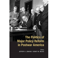 Politics of Major Policy Reform in Postwar America (BOK)