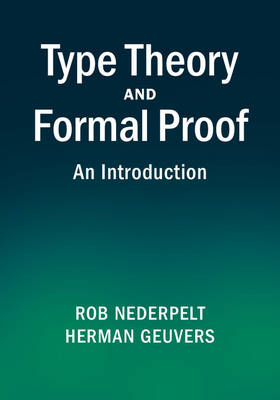 Type Theory and Formal Proof (BOK)