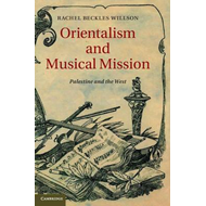 Orientalism and Musical Mission (BOK)