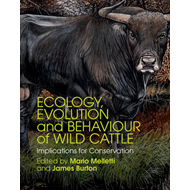 Ecology, Evolution and Behaviour of Wild Cattle (BOK)