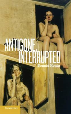 Antigone, Interrupted (BOK)