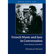 French Music and Jazz in Conversation (BOK)