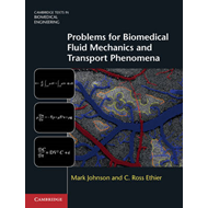 Problems for Biomedical Fluid Mechanics and Transport Phenom (BOK)