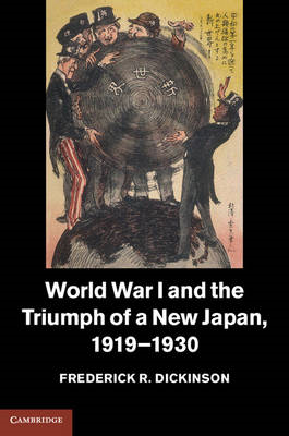 World War I and the Triumph of a New Japan, 1919-1930 (BOK)