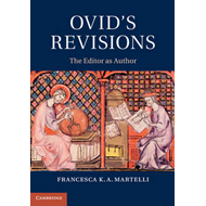 Ovid's Revisions: The Editor as Author (BOK)