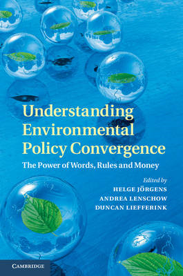 Understanding Environmental Policy Convergence (BOK)